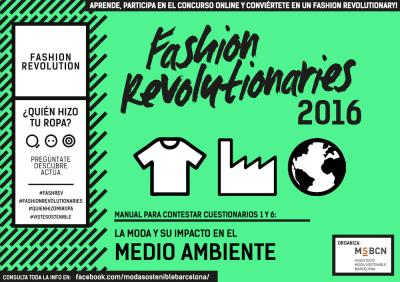 Fashion Revolutionaries 2016 Medio Ambiente